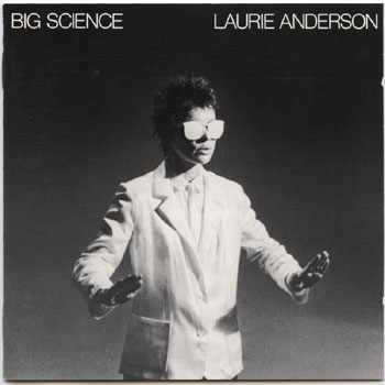 Laurie Anderson-Big Science