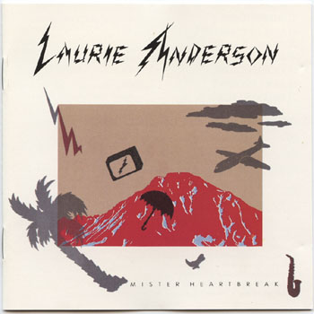 Laurie Anderson-Mister Heartbreak